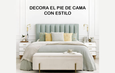 Ideas para decorar el pie de cama con estilo